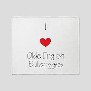 I love Olde English Bulldogges Throw Blanket