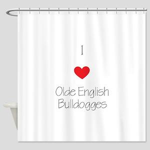 I love Olde English Bulldogges Shower Curtain