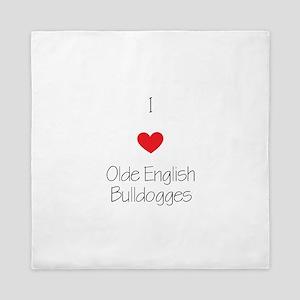 I love Olde English Bulldogges Queen Duvet