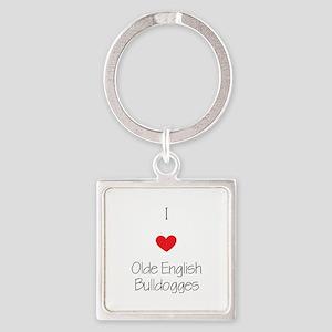 I love Olde English Bulldogges Square Keychain