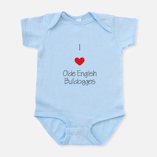 I love Olde English Bulldogges Infant Bodysuit