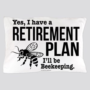 Beekeeping Retirement Pillow Case