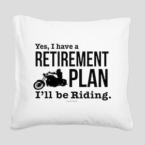 Riding Retirement Plan Square Canvas Pillow