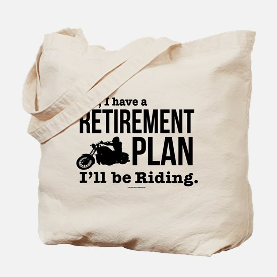 Riding Retirement Plan Tote Bag
