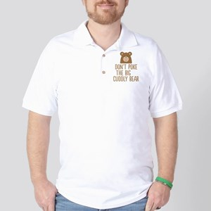 Don't Poke the Bear Golf Shirt