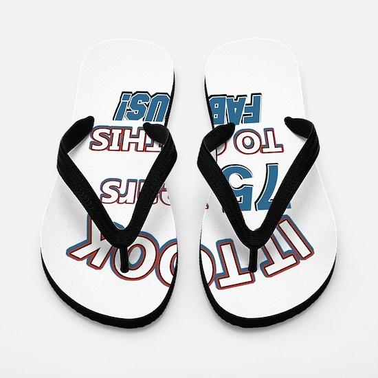 75 Years Birthday Designs Flip Flops