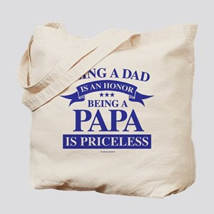 Being a Papa is Priceless Tote Bag