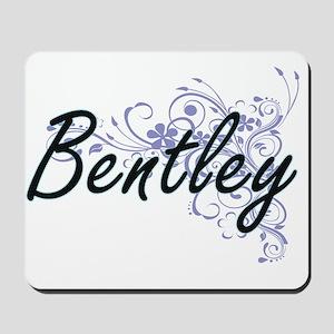 Bentley surname artistic design with Flo Mousepad