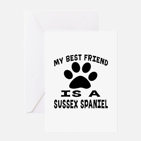 Sussex Spaniel Is My Best Friend Greeting Card