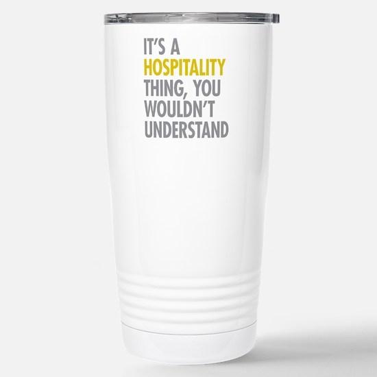 Hospitality Thing Stainless Steel Travel Mug