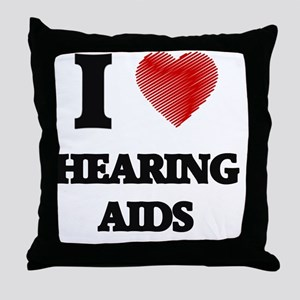 I love Hearing Aids Throw Pillow