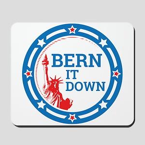 Bern it Down Mousepad