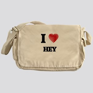 I love Hey Messenger Bag