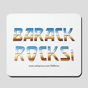 """""""Barack Rocks!"""" Mousepad"""