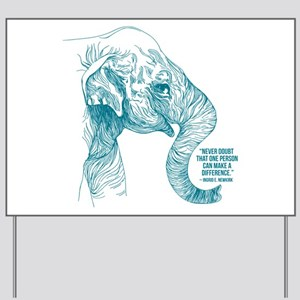 One Can Make a Difference Elephant Sketch Yard Sig