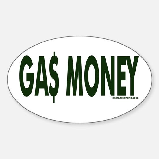 Gas Money Oval Decal