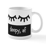 Sleepy Af Mugs