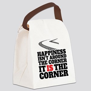 Happiness Isn't Around The Corner Canvas Lunch Bag