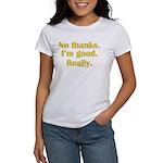 No Thanks Women's T-Shirt