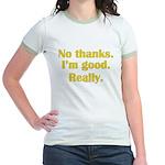 No Thanks Jr. Ringer T-Shirt