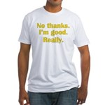 No Thanks Fitted T-Shirt
