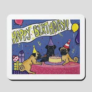 Happy Birthday Pugs Mousepad