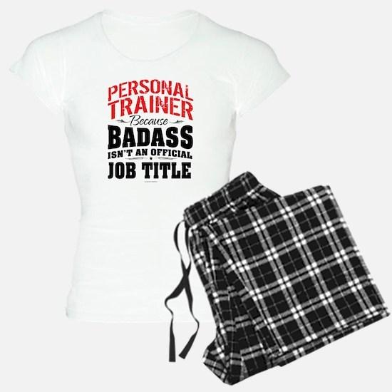 Badass Personal Trainer Pajamas