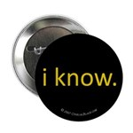 i know Button