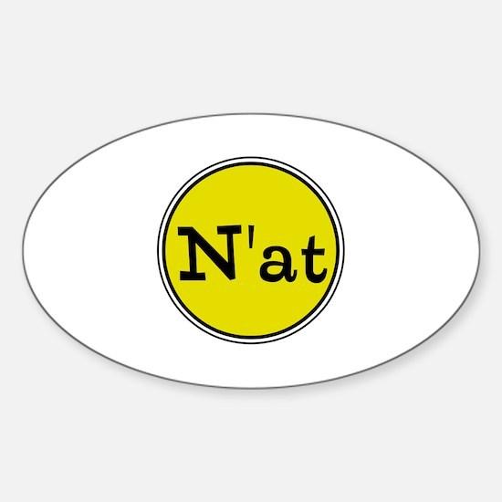 N'at, Pittsurghese, Pittsburgh slang Decal