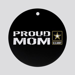U.S. Army: Proud Mom (Black) Round Ornament