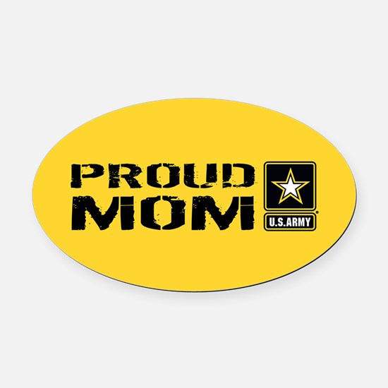 U.S. Army: Proud Mom (Gold) Oval Car Magnet