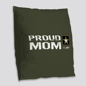 U.S. Army: Proud Mom (Military Burlap Throw Pillow