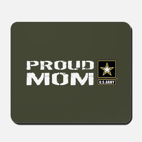 U.S. Army: Proud Mom (Military Green) Mousepad