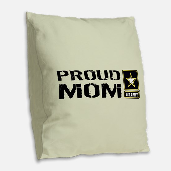 U.S. Army: Proud Mom (Sand) Burlap Throw Pillow