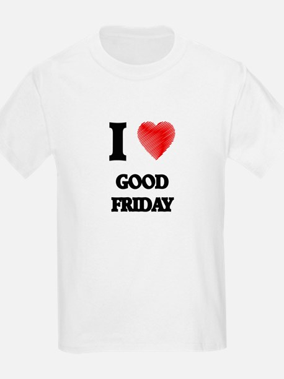 I love Good Friday T-Shirt