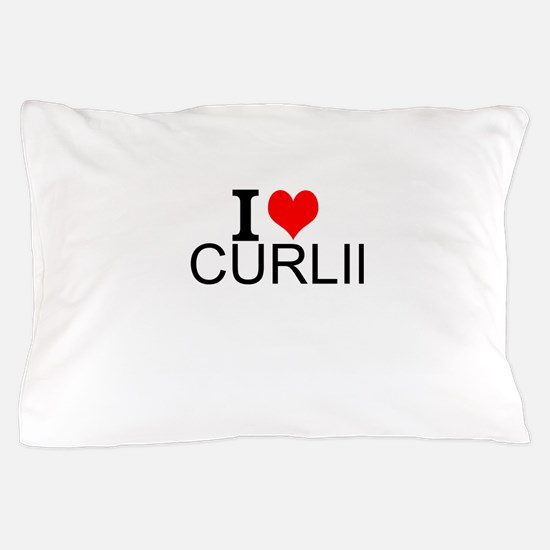 I Love Curling Pillow Case