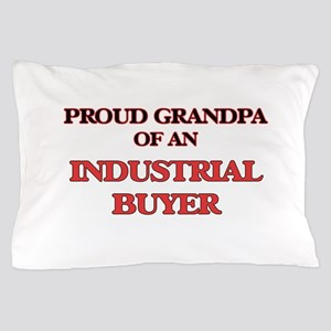 Proud Grandpa of a Industrial Buyer Pillow Case