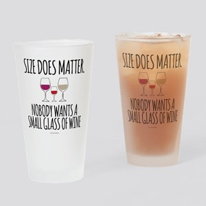 Wine Size Does Matter Drinking Glass