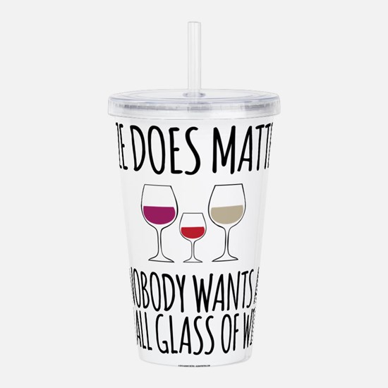 Wine Size Does Matter Acrylic Double-wall Tumbler
