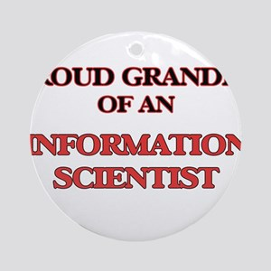 Proud Grandpa of a Information Scie Round Ornament
