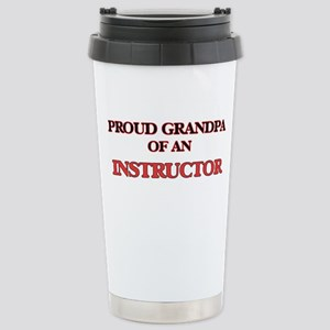 Proud Grandpa of a Inst Stainless Steel Travel Mug