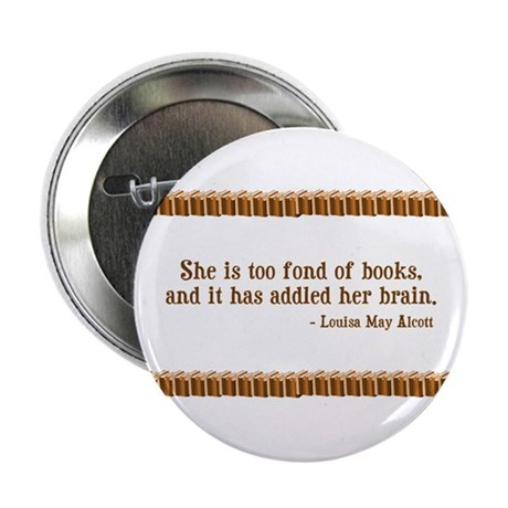 """Too Fond of Books 2.25"""" Button (100 pack)"""