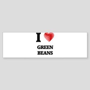 I love Green Beans Bumper Sticker