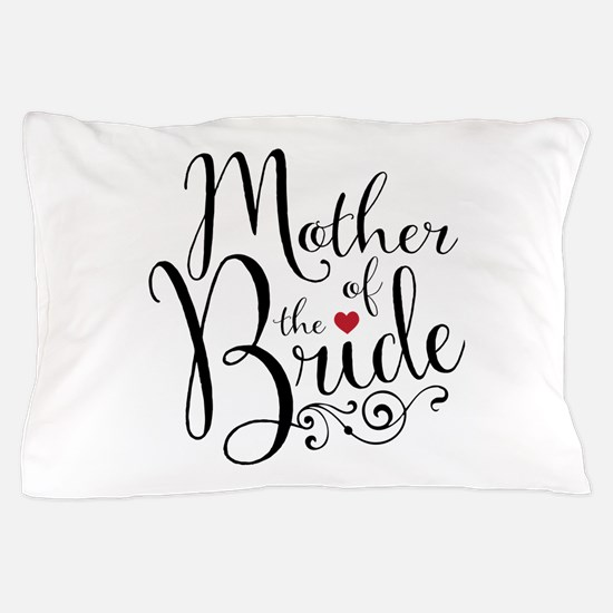 Mother of Bride Pillow Case