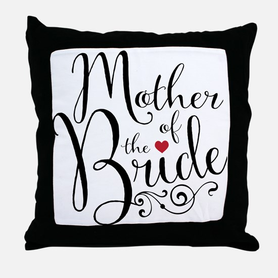 Mother of Bride Throw Pillow