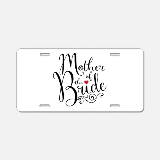 Mother of Bride Aluminum License Plate