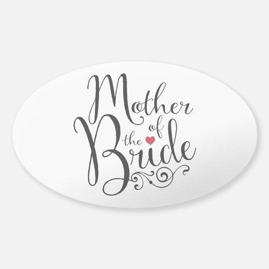 Mother of Bride Sticker (Oval)