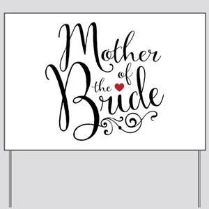 Mother of Bride Yard Sign