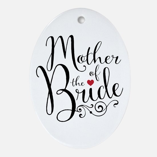 Mother of Bride Oval Ornament