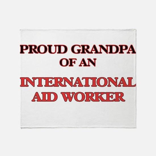 Proud Grandpa of a International Aid Throw Blanket